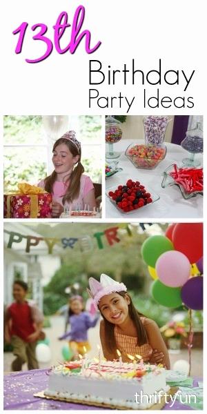 13th Birthday Invitation Ideas Inspirational 13th Birthday Party Ideas for Girls