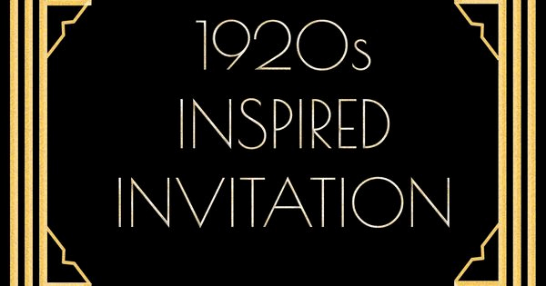 1920s Invitation Template Free Lovely Use This 1920s Inspired Invitation Template for A Gatsby
