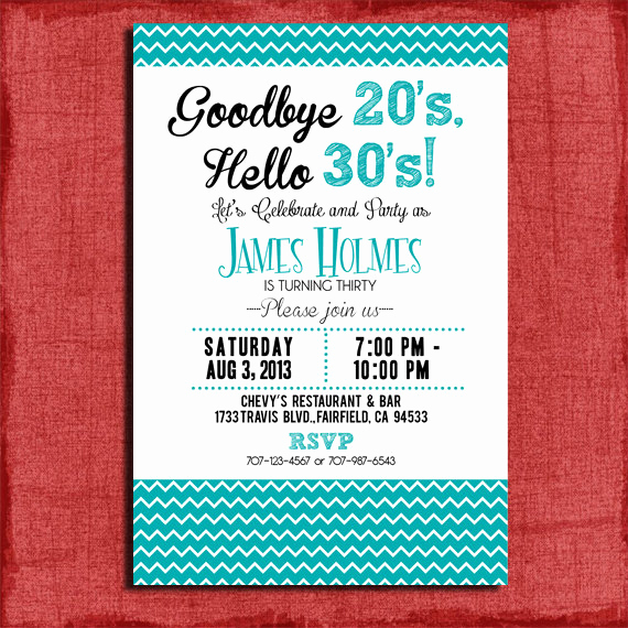 30th Birthday Invitation Ideas New Goodbye 20 S Hello 30 S 30th 40th 50th Chevron Style