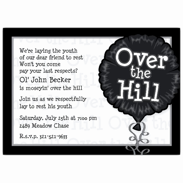 40th Anniversary Invitation Wording Unique Over the Hill Birthday Invitations