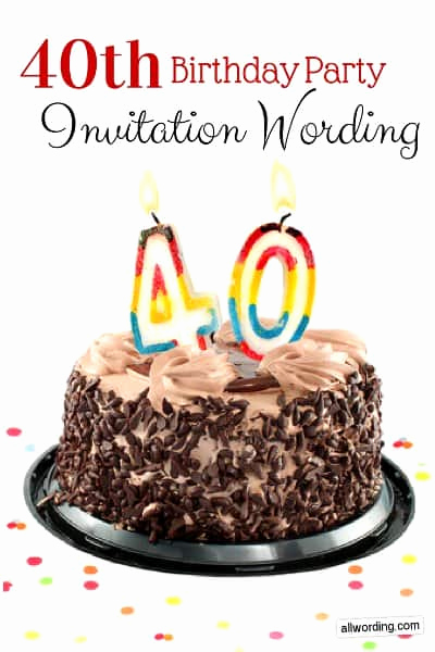 40th Birthday Invitation Wording Fresh 40th Birthday Invitation Wording Allwording