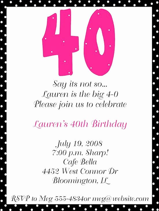 40th Birthday Party Invitation Wording Beautiful Invite 40th Birthday Ideas Pinterest