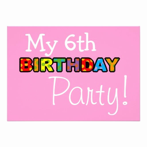 6th Birthday Invitation Wording Awesome 28 Best Images About 6th Birthday Party Invitations On