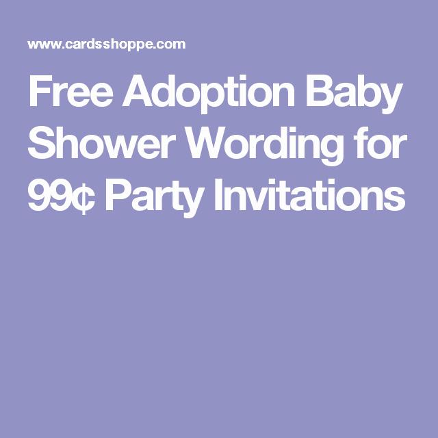 Adoption Baby Shower Invitation Wording Unique Free Adoption Baby Shower Wording for 99¢ Party