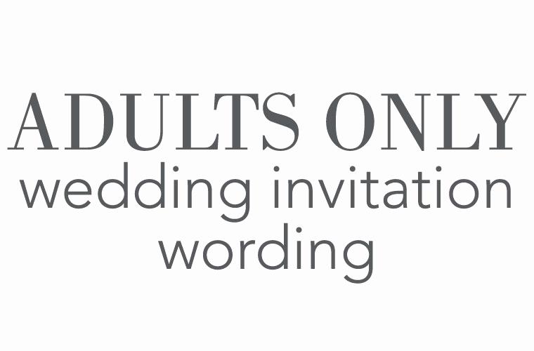 Adults Only Wedding Invitation Wording Elegant Adults Ly Wedding Invitation Wording