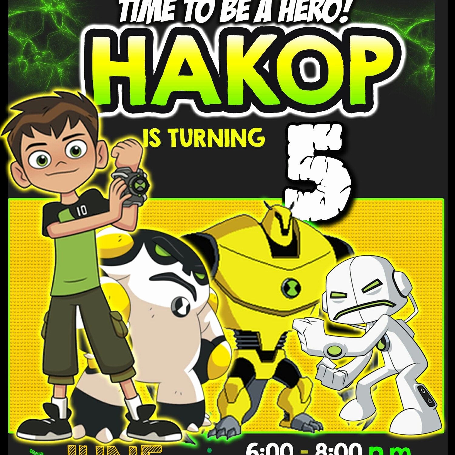 Ben 10 Birthday Invitation Awesome Working On Hakop Ben 10 Birthday Invitation