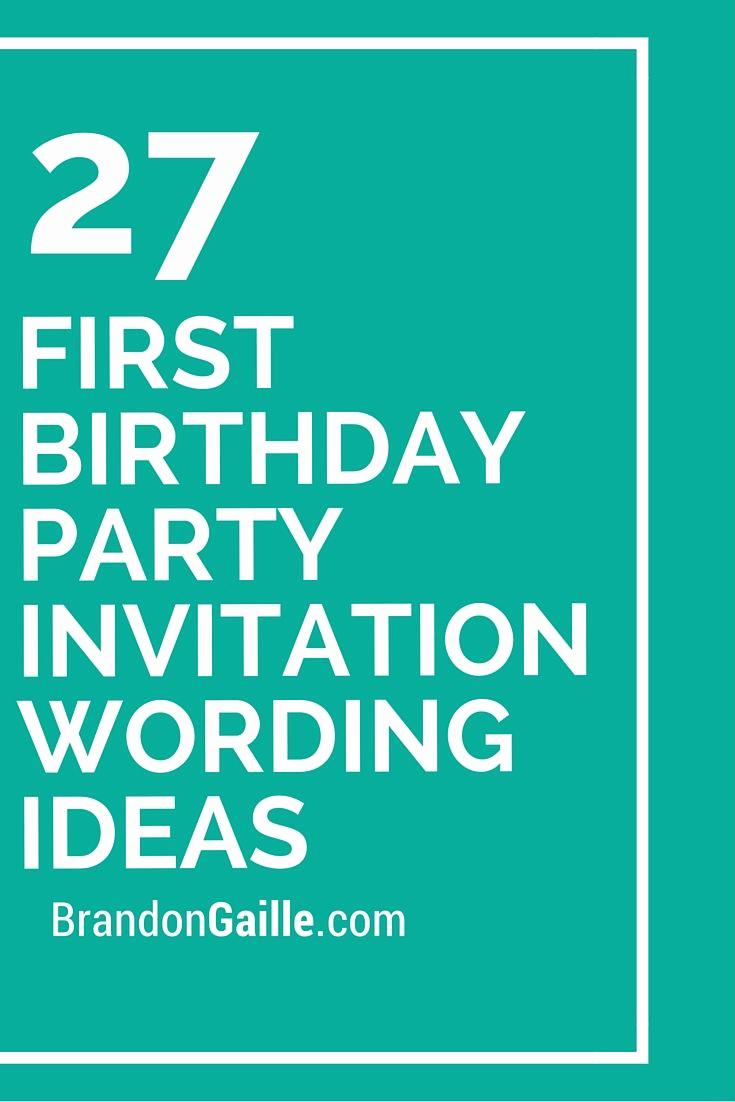 Birthday Invitation Card Ideas Luxury 27 First Birthday Party Invitation Wording Ideas