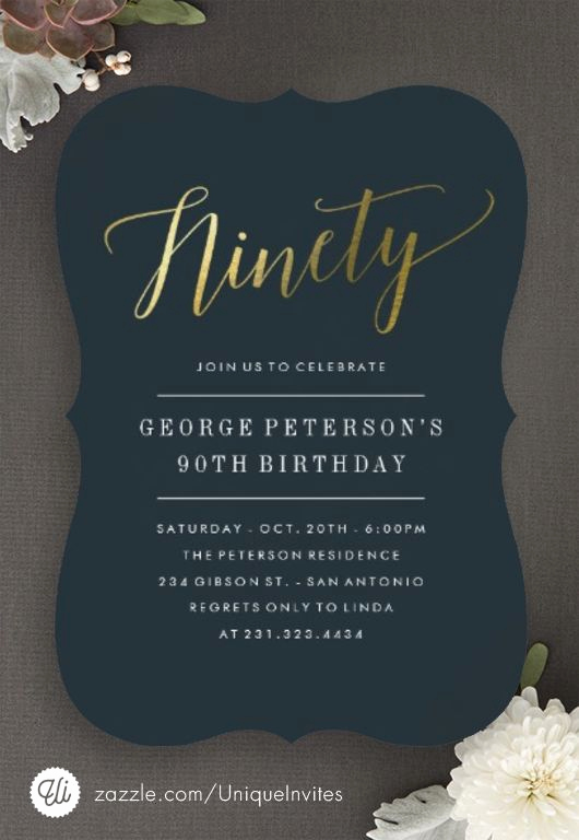 Birthday Invitation Ideas for Adults Fresh Best 25 90th Birthday Parties Ideas On Pinterest