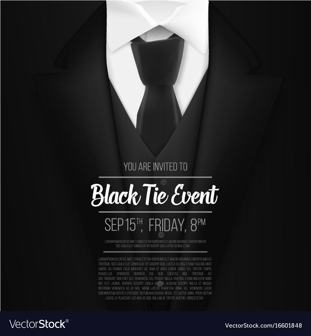 Black Tie event Invitation Beautiful Black Suit Black Tie event Invitation Template Vector Image