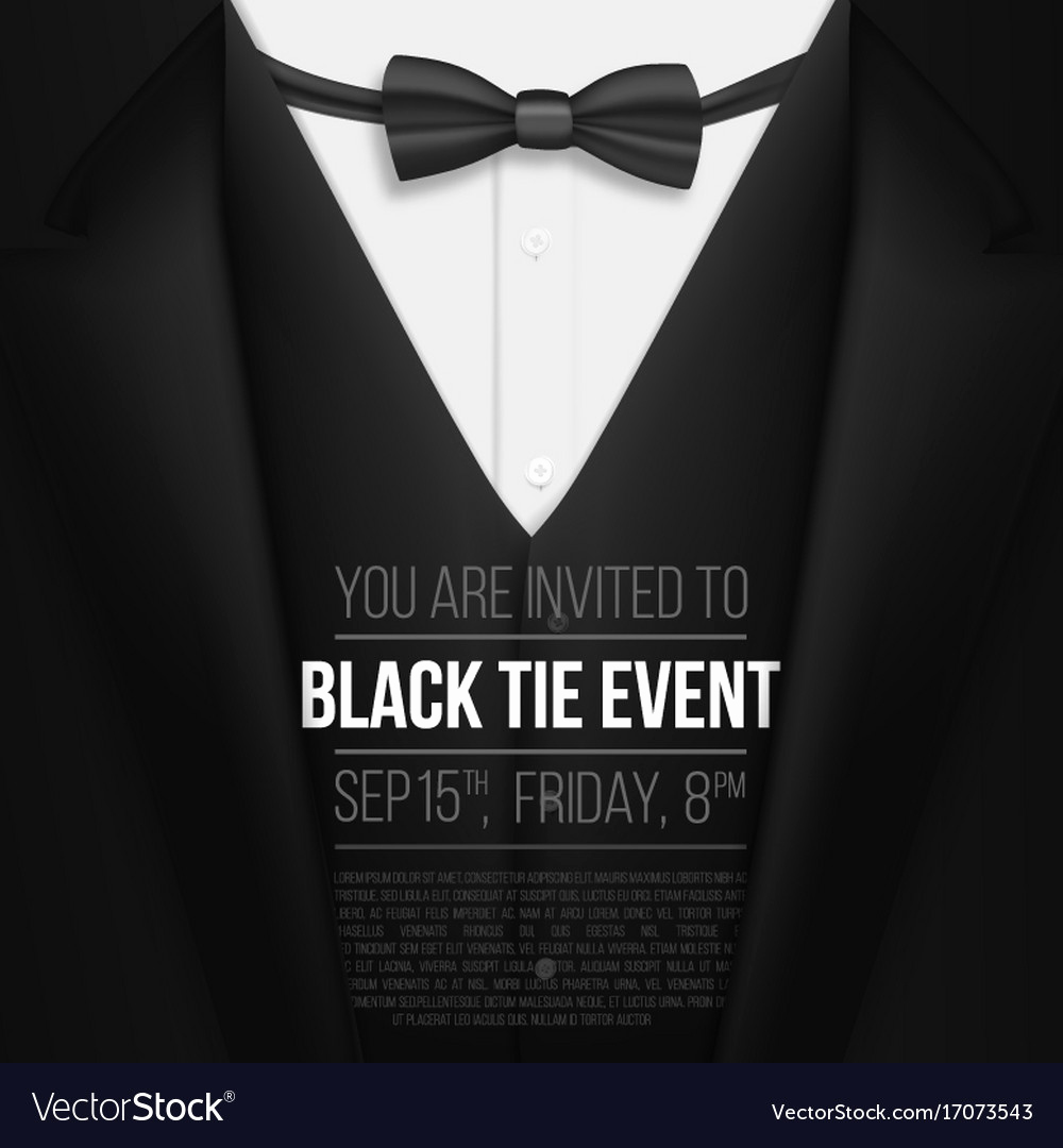 Black Tie event Invitation New Realistic Black Suit Black Tie event Invitation Vector Image