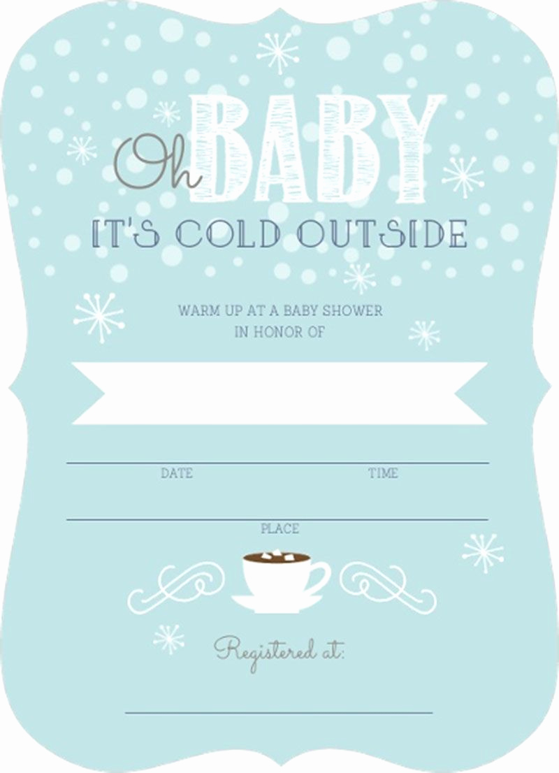Blank Baby Shower Invitation Template New Stunning Cold Outside Winter Fill In Blank Baby Shower