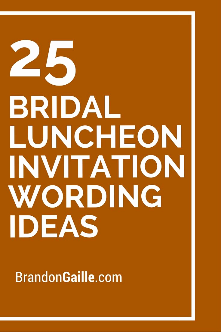Bridal Brunch Invitation Wording Awesome Best 25 Bridal Luncheon Invitations Ideas On Pinterest