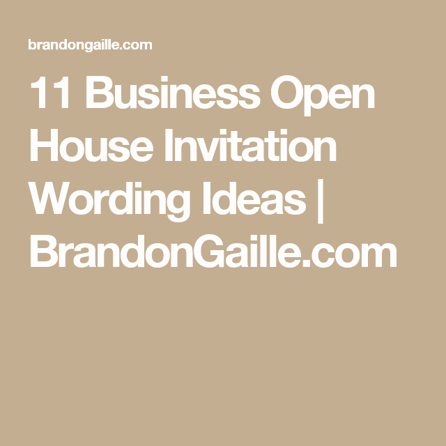 Broker Open House Invitation Unique 11 Business Open House Invitation Wording Ideas
