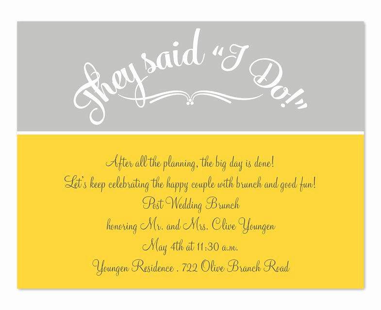 Brunch Invitation Wording Examples Elegant they Said I Do Yellow & Grey