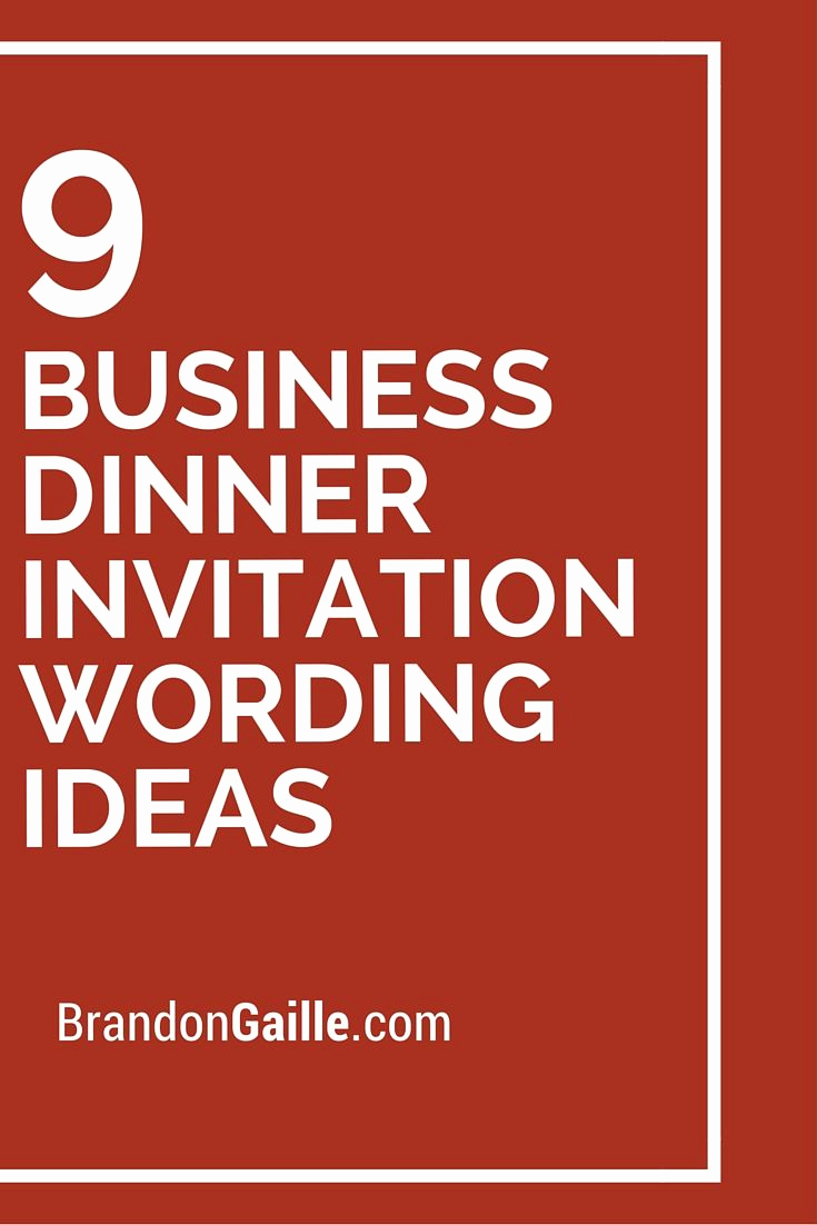 Business Dinner Invitation Template Beautiful 9 Business Dinner Invitation Wording Ideas