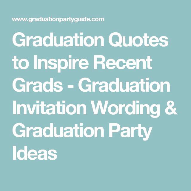 Catchy Graduation Invitation Phrases Fresh Best 25 Graduation Invitation Wording Ideas Only On
