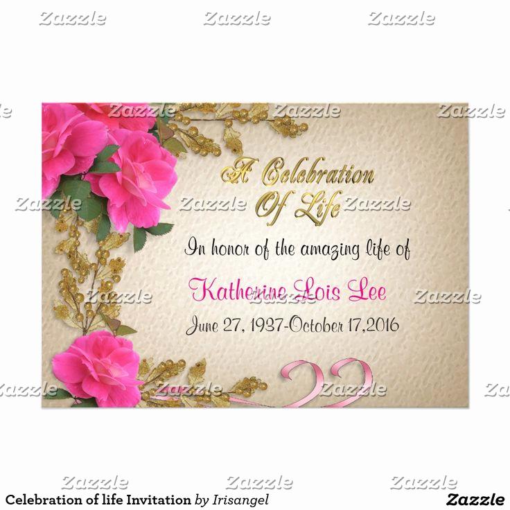 Celebration Of Life Invitation Wording Beautiful 17 Best Images About Celebration Of Life Invitations On