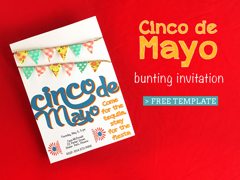 Cinco De Mayo Invitation Beautiful Free Printable Cinco De Mayo Invitation with Mini Bunting