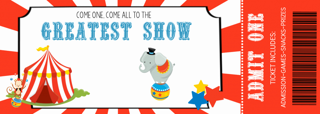Circus Ticket Invitation Template Free Elegant How to Throw A Fun Circus Party – Fun Squared