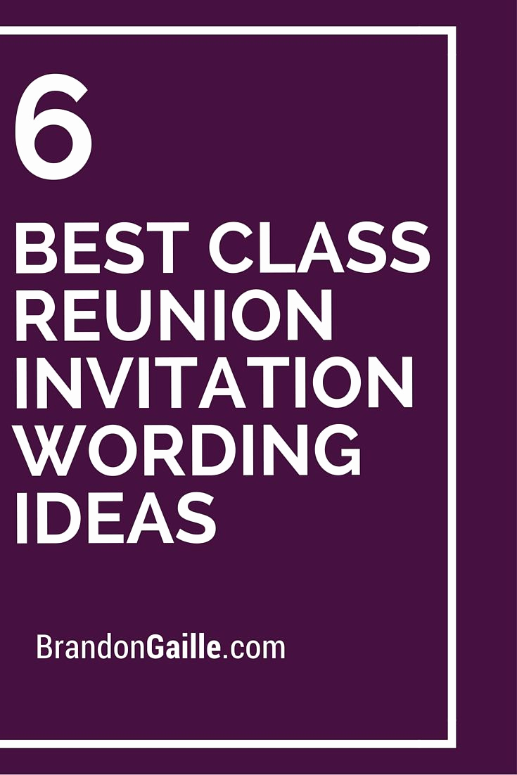 Class Reunion Invitation Wording Unique 6 Best Class Reunion Invitation Wording Ideas