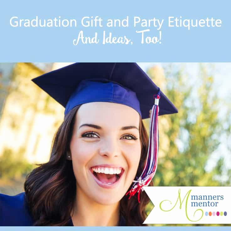 College Graduation Invitation Etiquette New Graduation Party and Gift Etiquette Plus Ideas