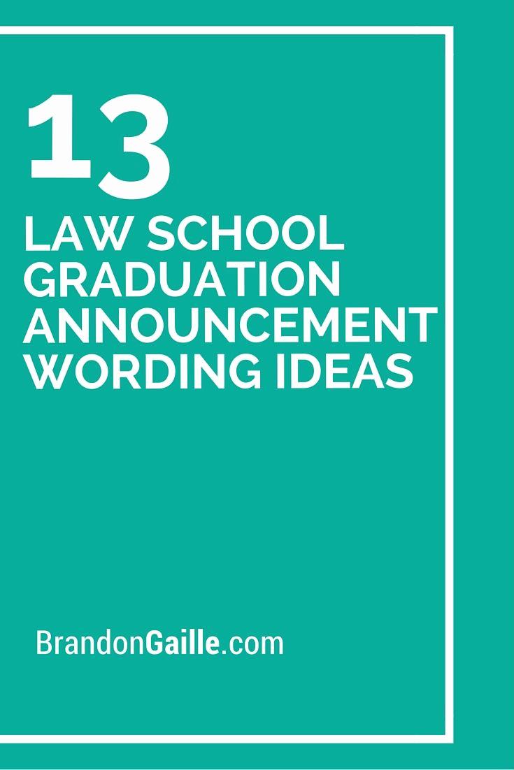 College Graduation Invitation Wording Luxury 13 Law School Graduation Announcement Wording Ideas