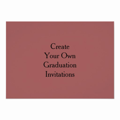 Create A Graduation Invitation Awesome Create Your Own Graduation Invitations