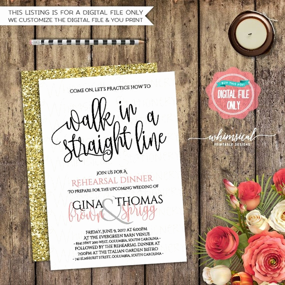 "Cute Rehearsal Dinner Invitation Wording Inspirational Rehearsal Dinner Invitation ""walk In A Straight Line"