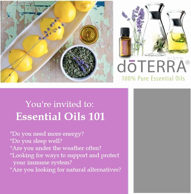 Doterra Essential Oil Class Invitation New Class Invitations Healthy Roots