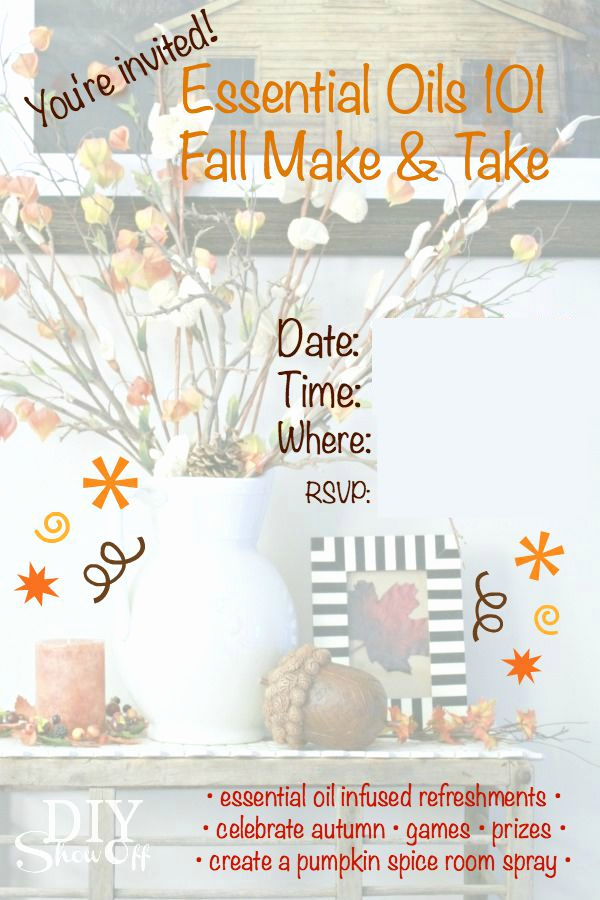Essential Oils Class Invitation Lovely Diy Essential Oil Infused Fall Room Spraydiy Show F
