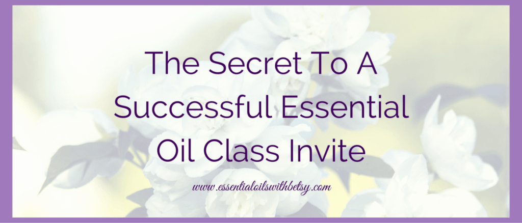 Essential Oils Class Invitation Lovely Successful Essential Oil Class Invite Essential Oils