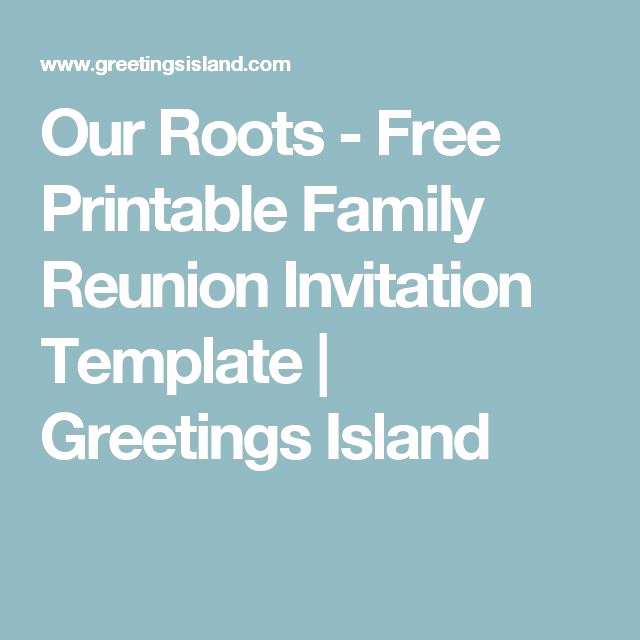 Family Reunion Invitation Templates Free Luxury 17 Best Ideas About Family Reunion Invitations On