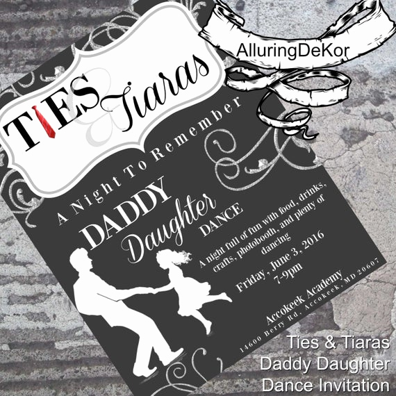 Father Daughter Dance Invitation Wording Awesome Daddy Daughter Dance Ties & Tiaras Ball Invitation