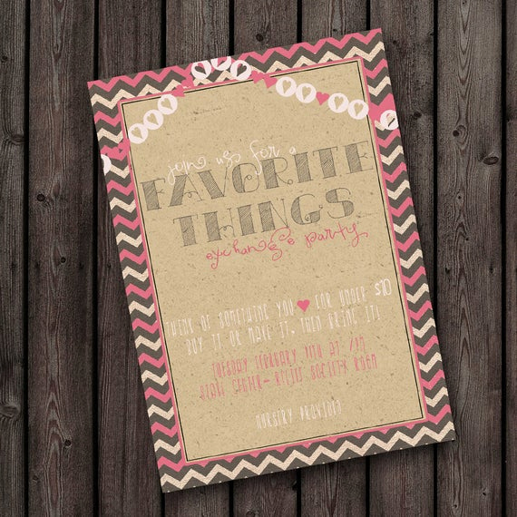Favorite Things Party Invitation Best Of Favorite Things Party Invitation Free Customization On Wording