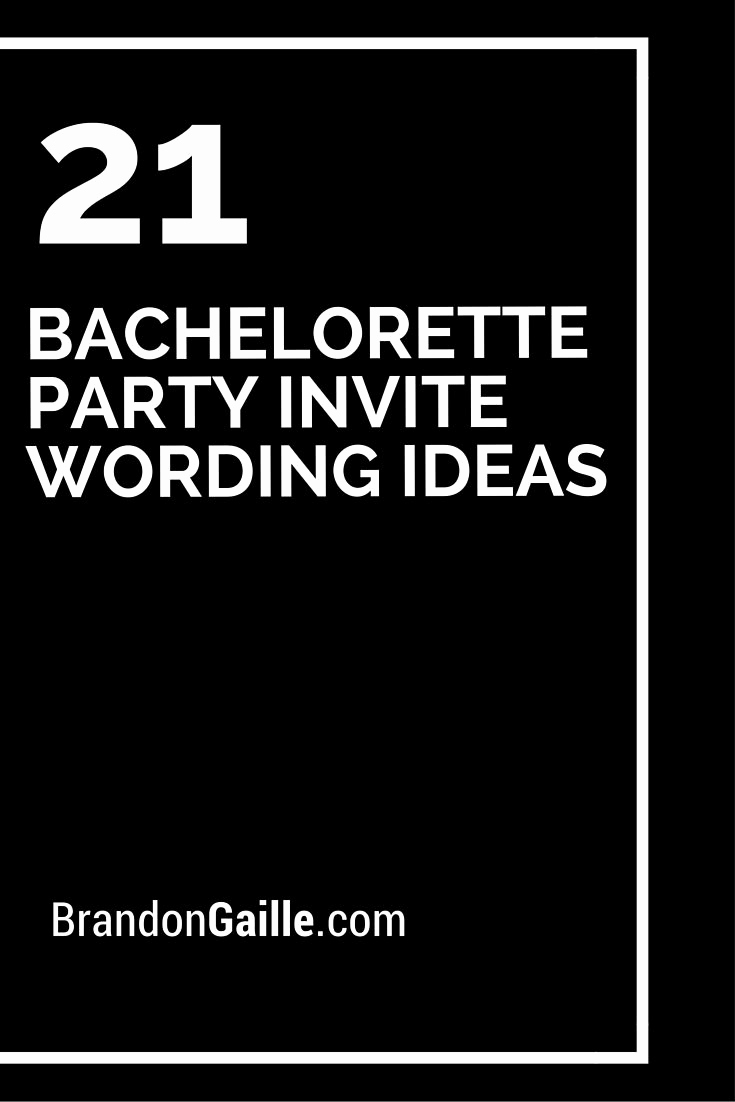 Funny Bachelorette Party Invitation Wording Unique 21 Bachelorette Party Invite Wording Ideas