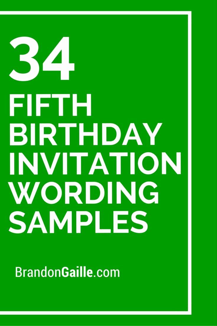Funny Birthday Invitation Quotes New 34 Fifth Birthday Invitation Wording Samples