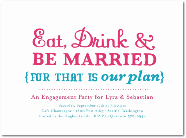 Funny Engagement Party Invitation Wording Best Of Rehearsal Dinner Wording & Etiquette