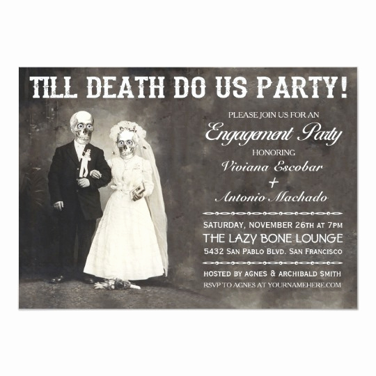 Funny Engagement Party Invitation Wording New Till Death Do Us Party Engagement Party Invitation