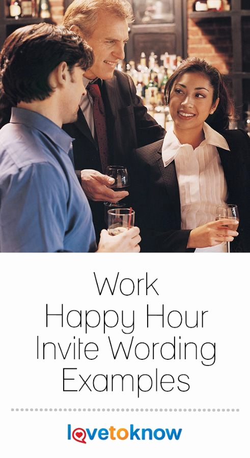 Funny Happy Hour Invitation Wording Best Of Work Happy Hour Invite Wording Examples In 2019