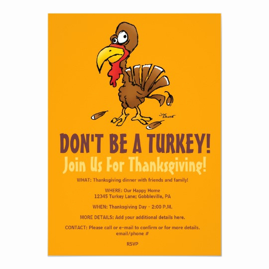 Funny Thanksgiving Invitation Wording Best Of Don T Be A Turkey Funny Thanksgiving Invitation