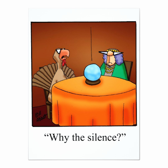 Funny Thanksgiving Invitation Wording Elegant Funny Thanksgiving Invitations why the Silence