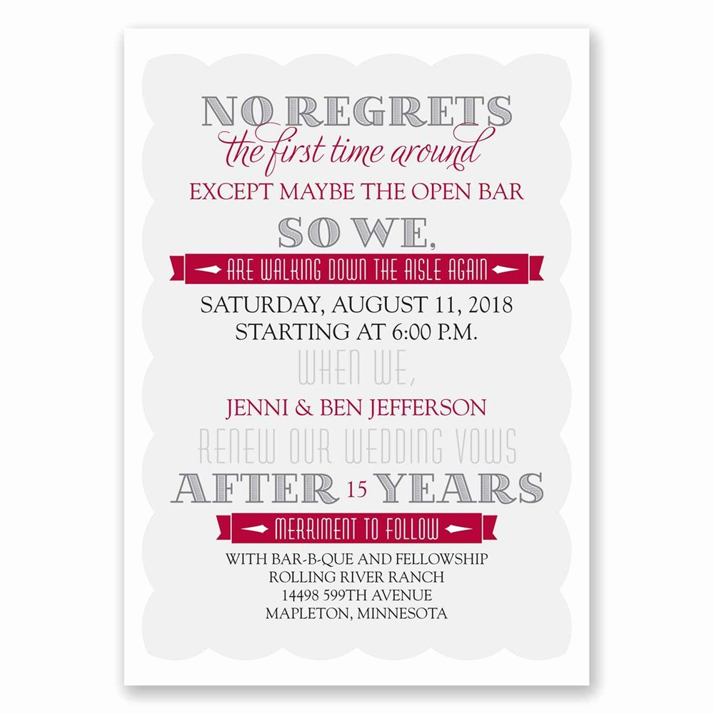 Funny Vow Renewal Invitation Wording Awesome No Regrets Vow Renewal Invitation