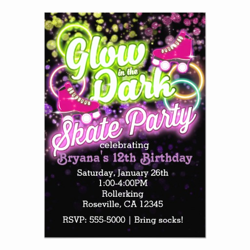 Glow Party Invitation Ideas Inspirational Glow In the Dark Skate Party Birthday Invitation