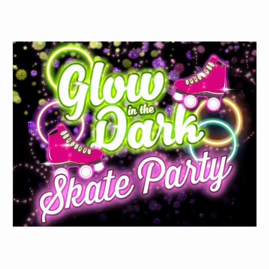 Glow Party Invitation Template Awesome Glow In the Dark Skate Party Postcard Invitation