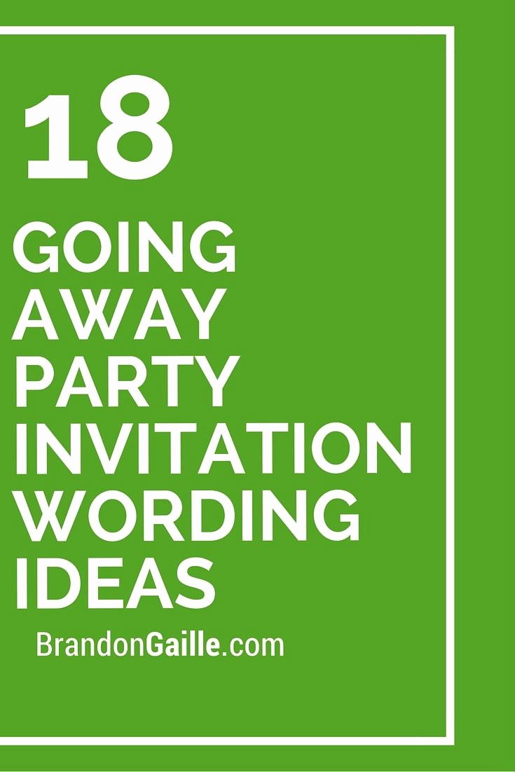 Going Away Invitation Template Inspirational 18 Going Away Party Invitation Wording Ideas