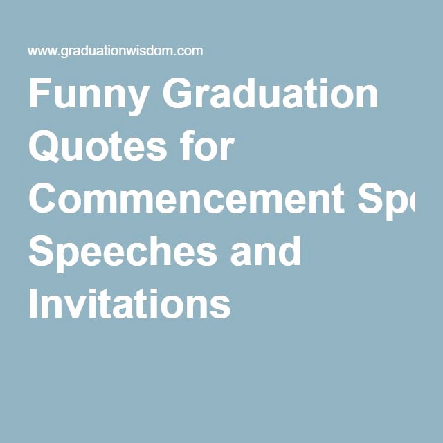 Graduation Invitation Quotes and Sayings Beautiful 52 Best Images About Graduation Ideas On Pinterest