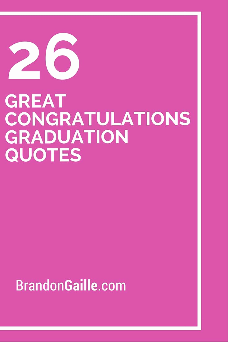Graduation Invitation Text Message Lovely 26 Great Congratulations Graduation Quotes