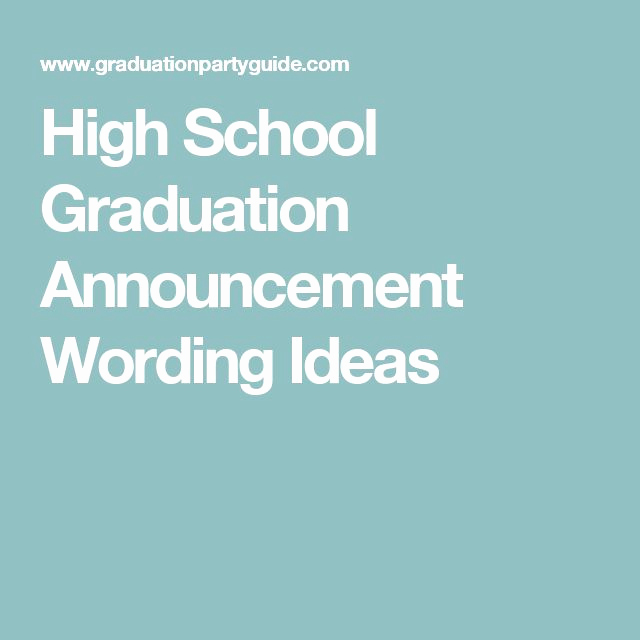 Graduation Invitation Wording High School Lovely the 25 Best Graduation Announcements Wording Ideas On