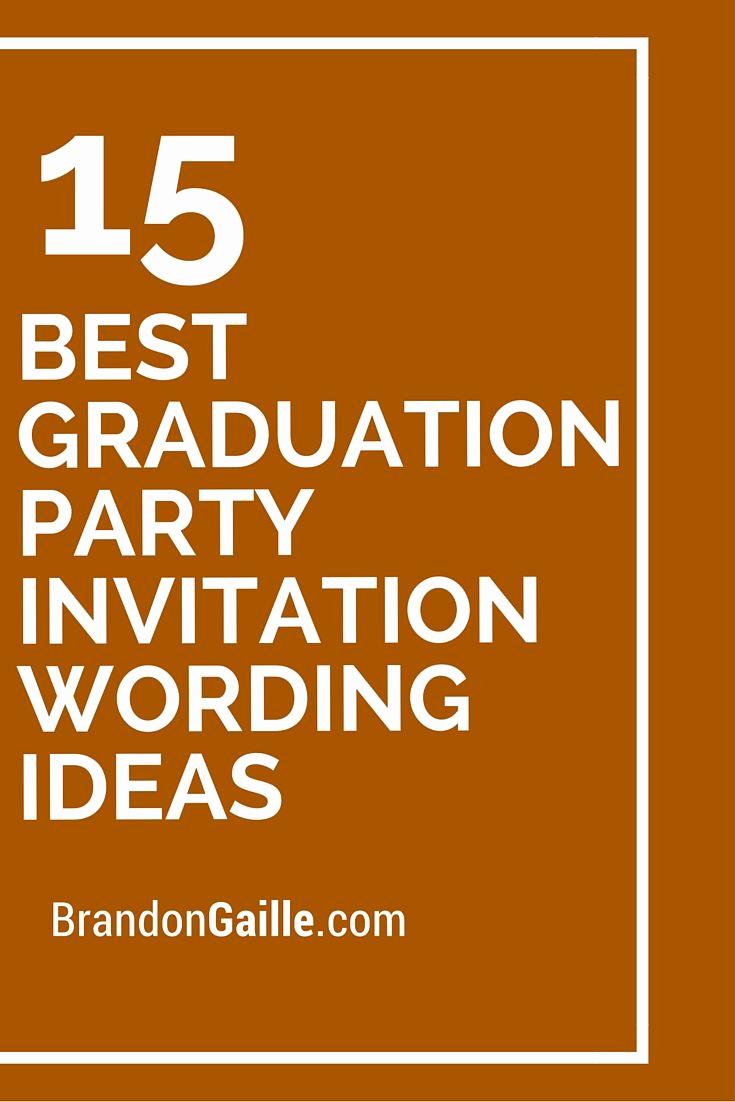 Graduation Invitation Wording Samples Beautiful 15 Best Graduation Party Invitation Wording Ideas