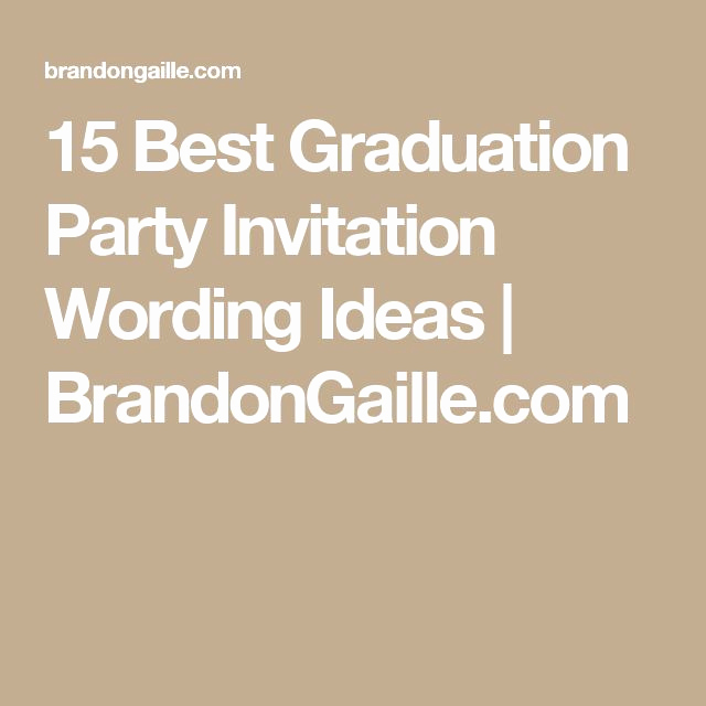 Graduation Party Invitation Text Best Of Best 25 Graduation Invitation Wording Ideas On Pinterest
